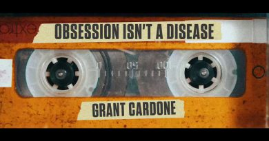 Obsession Isn't a Disease - Grant Cardone