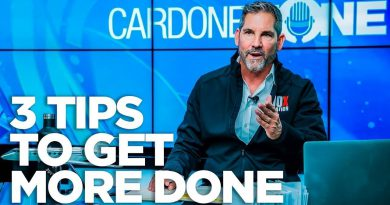 3 Tips to Get More Done - Cardone Zone