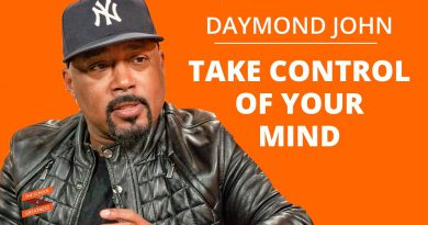 HOW To Take Control Of Your Mind For SUCCESS: Create A Powerful Life With Daymond John & Lewis Howes