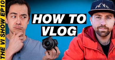 How To Vlog: Tips, Tricks and Advice For New YouTubers #VIShow 10