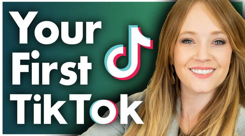 How to Create Your First TikTok Video: TikTok for Business