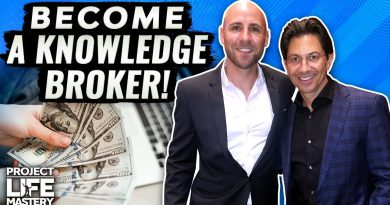 How to Make Money, Make an Impact & Do What You Love [Dean Graziosi Knowledge Broker Blueprint]
