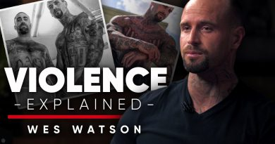 I DON'T LIKE SAYING I'M AN ALPHA: Why Anyone Who Commits Violence Feels Bad Afterwards   Wes Watson