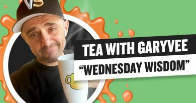 A Wise Way to Start Your Wednesday  Tea with GaryVee