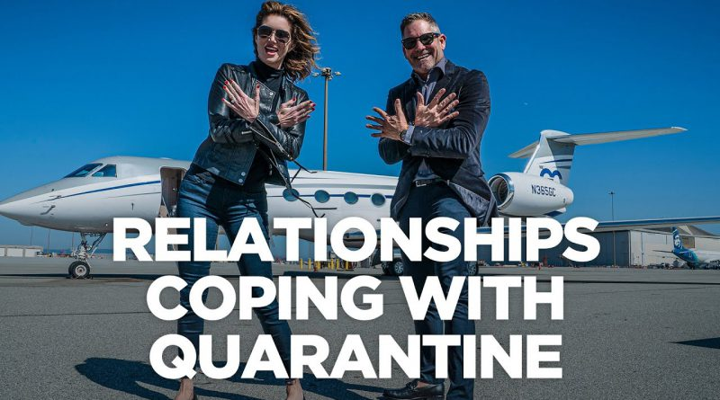 Relationships Coping with Quarantine - G&E Show