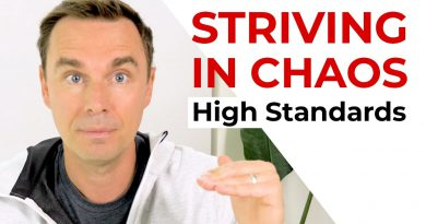Striving in Chaos: High Standards