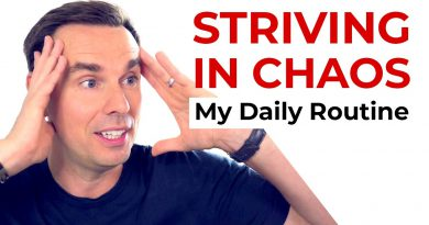 Striving in Chaos: My Daily Routine