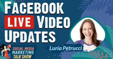 Facebook Live Video Updates: What Marketers Need to Know