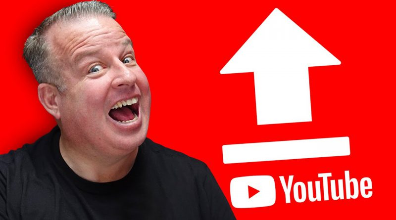 How To Properly Upload Videos To YouTube in 2020
