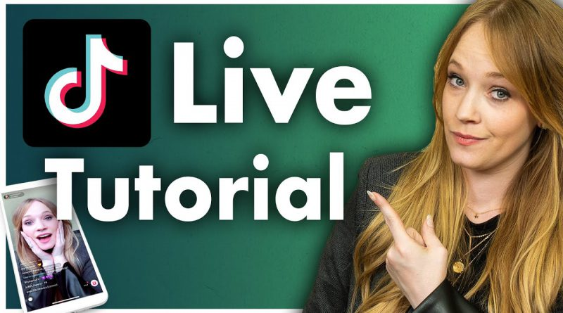 TikTok Live Video: A Walkthrough for Marketers