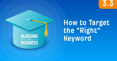"Keyword Research: How To Target The ""Right"" Keyword [3.3]"