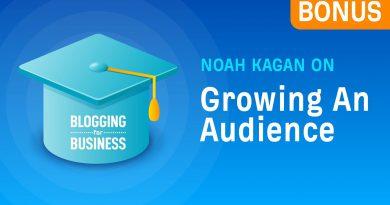 Noah Kagan on Growing An Audience