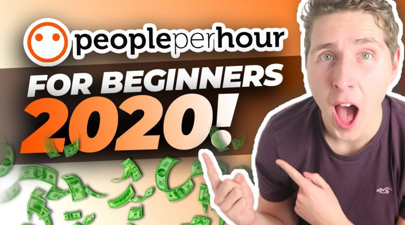 PeoplePerHour Tutorial 2020 - From PeoplePerHour Beginner To EXPERT In One Video!
