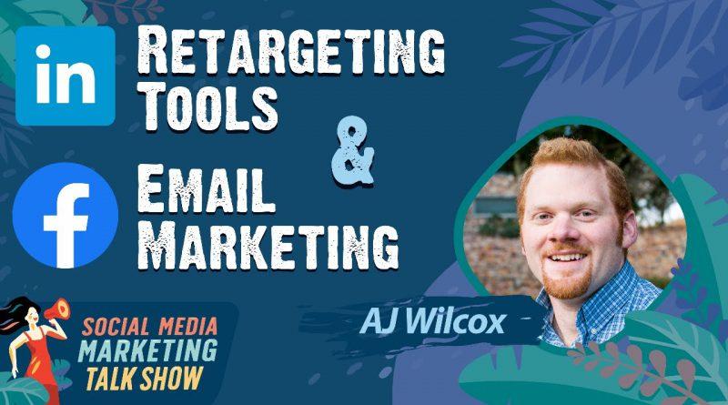 Retargeting Tools & Email Marketing
