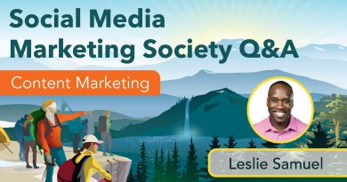 Social Media Marketing Society Q&A with Leslie Samuel
