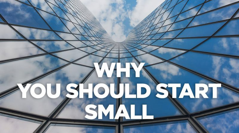 Starting Small in Real Estate