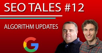 Algorithm Updates | Identifying Google Updates |  SEO Tales | Episode 12