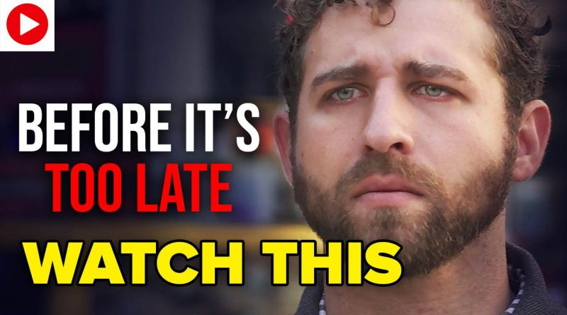 Before It's Too Late - WATCH THIS