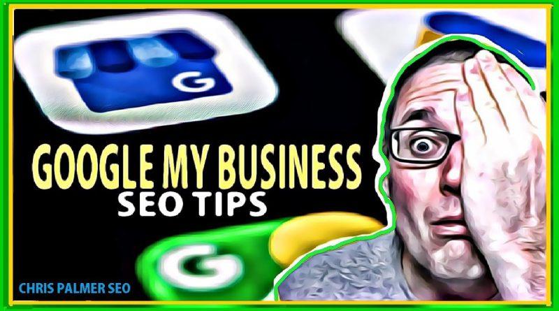 Google My Business Optimization Tips