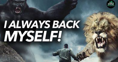 I Always Back Myself (Powerful Motivational Speech)