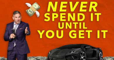 Never Spend it Until you Get it - Grant Cardone