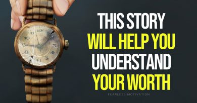 This Story Will Help You Understand YOUR WORTH (The Story of The Old Watch)