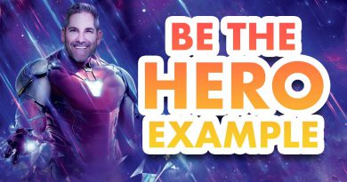 Be the Hero as the Example - Grant Cardone