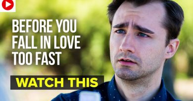 Before You Fall In Love Too Fast, Watch This
