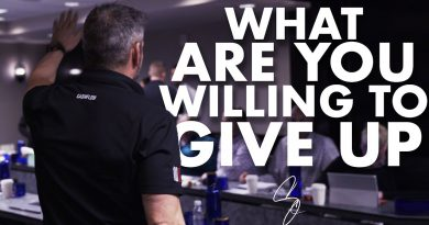 What Are You Willing to Give Up - Grant Cardone
