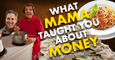 What Your Mama Taught You About Money - Grant Cardone