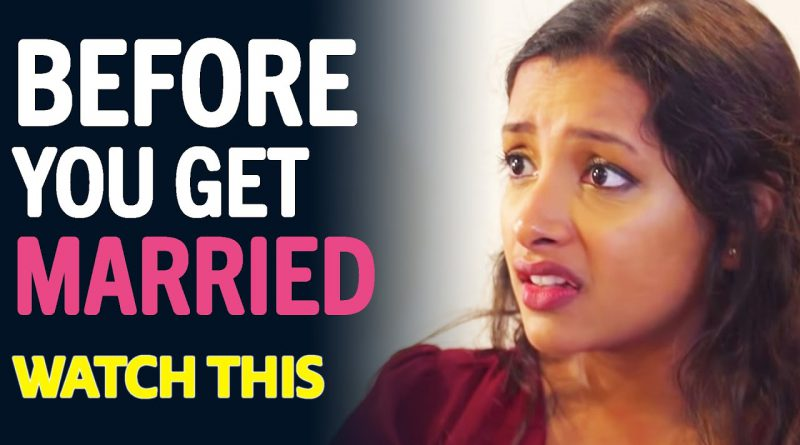 BEFORE You Get Married, WATCH THIS | Jay Shetty
