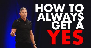 How to Always Get a Yes - Grant Cardone