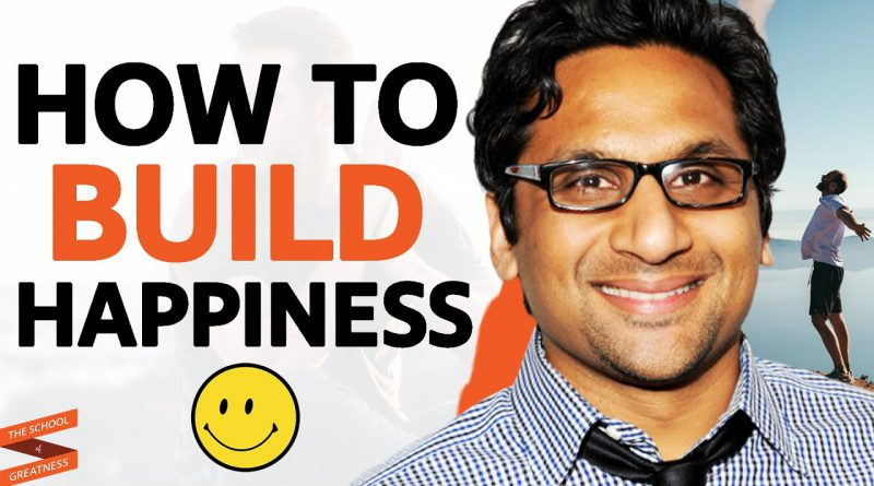 UNCOVERING The SECRETS To ACHIEVING HAPPINESS (How To Be Happy)| Ravi Patel & Lewis Howes