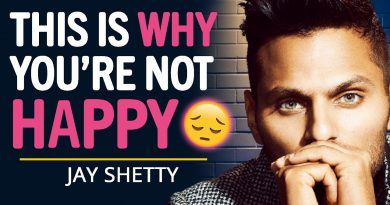 THIS IS Why You're NOT HAPPY In Life... | Jay Shetty