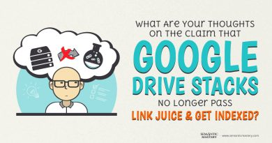 What Are Your Thoughts On The Claim That Google Drive Stacks No Longer Pass Link Juice And Get Index