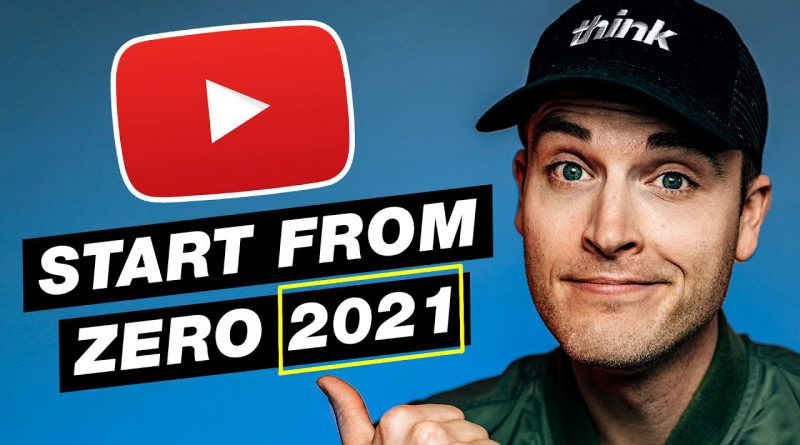 How to START a YouTube Channel Going Into 2021: Beginner's Guide to Growing from ZERO Subscribers
