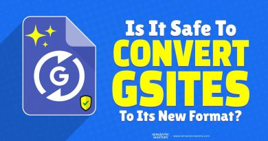 Is It Safe To Convert Gsites To Its New Format?