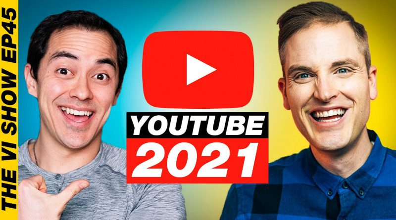 New Rules of YouTube Success 2021 #ViShow 45