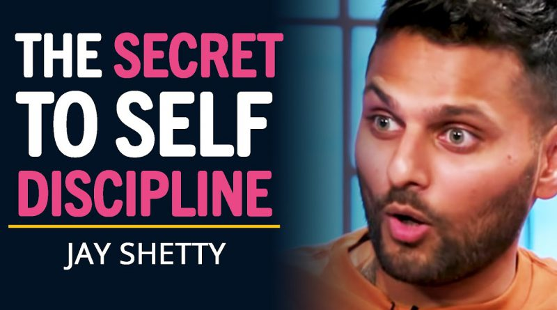 The SECRET To Building Self Discipline EXPLAINED (Master Self-Control Today)   Jay Shetty