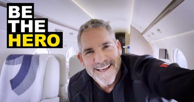 Be the hero - Grant Cardone