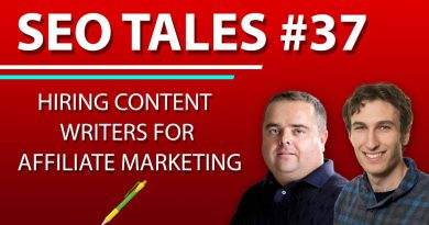 Hiring Content Writers for Affiliate Marketing | SEO Tales | Episode 37