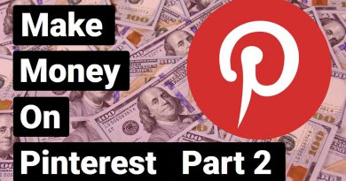 Make Money on Pinterest, Part 2 - Pins, Boards & Automation