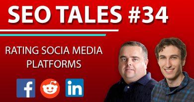 Rating Social Media Platforms  | SEO Tales | Episode 34