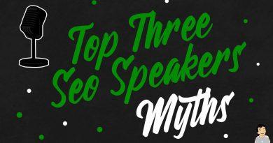 Top Three SEO Speakers Myths & Pet Peeves