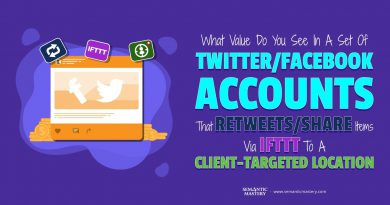 What Value Do You See In A Set Of Twitter/Facebook Accounts That Retweets/Share Items Via IFTTT