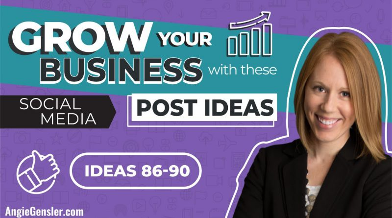 Grow Your Business with These 5 Social Media Post Ideas [Ideas 86 - 90]
