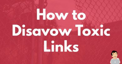 How to Disavow Toxic Links, Getting rid of spammy links