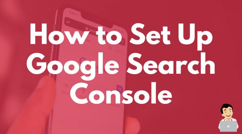 How to set up Google Search Console, Overview of Google Search Console