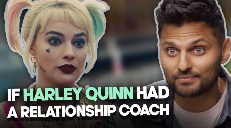 If Harley Quinn Had A Relationship COACH! | Jay Shetty
