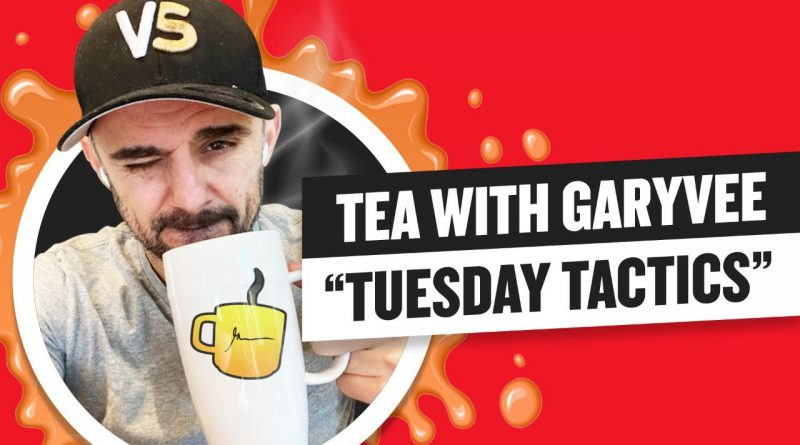Tea with GaryVee 057 - The Return